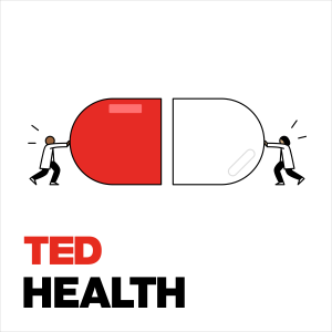 Ted Health Podcast Free Listening On Podbean App