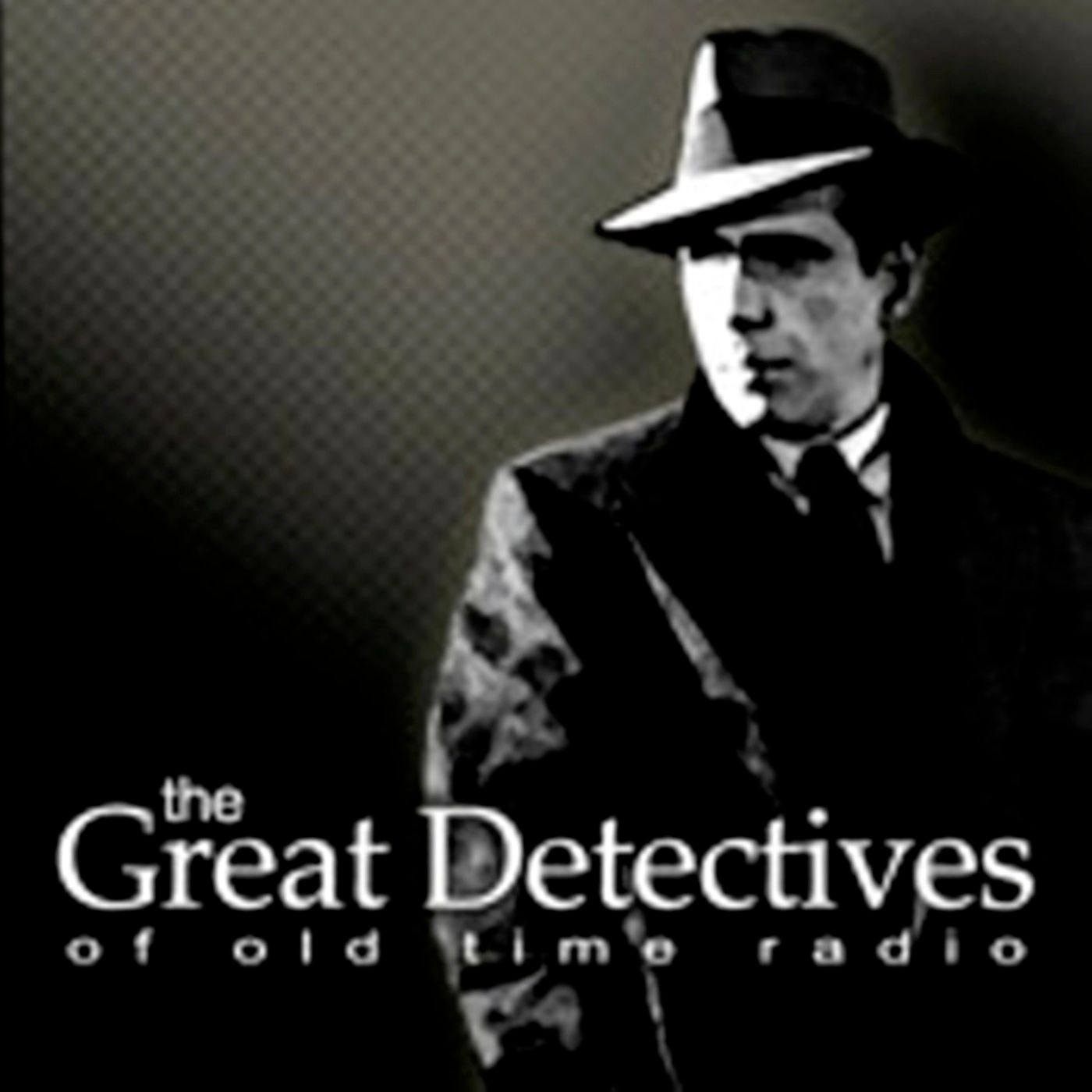 The Great Detectives of Old Time Radio » Podcast