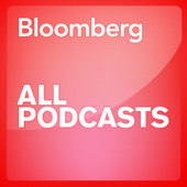 Bloomberg - All Podcasts