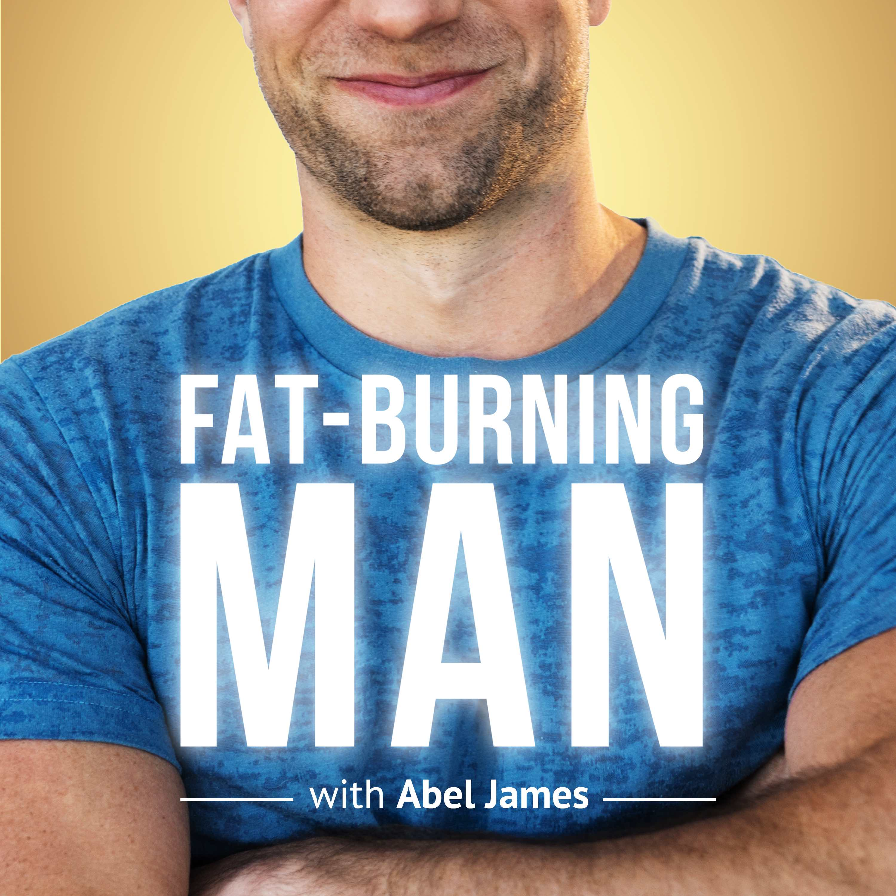 The Fat-Burning Man Show by Abel James. Paleo Nutrition, Ancestral Health, and Primal Fitness