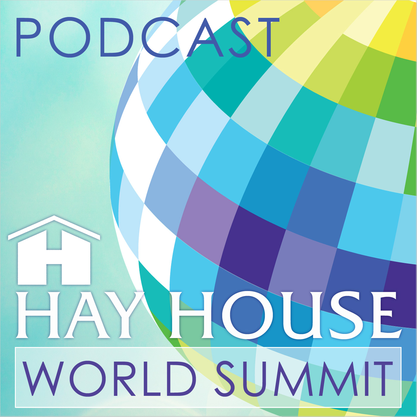 Hay House World Summit Podcasts