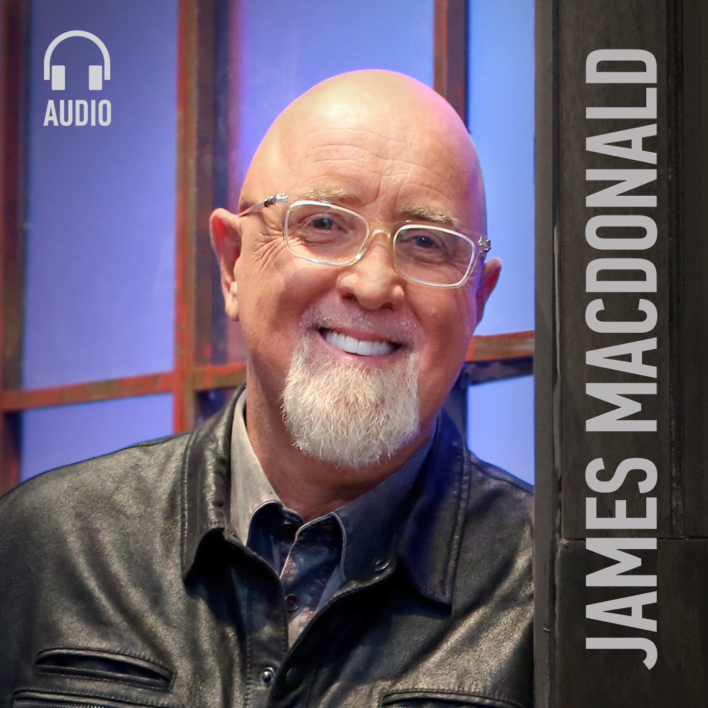 James MacDonald: Walk in the Word Audio