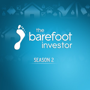 The barefoot investor season 2 audio podcast free listening on the barefoot investor season 2 audio malvernweather Choice Image