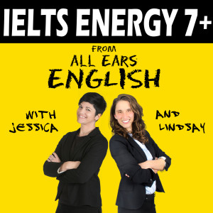 IELTS Energy English Podcast | IELTS English Speaking