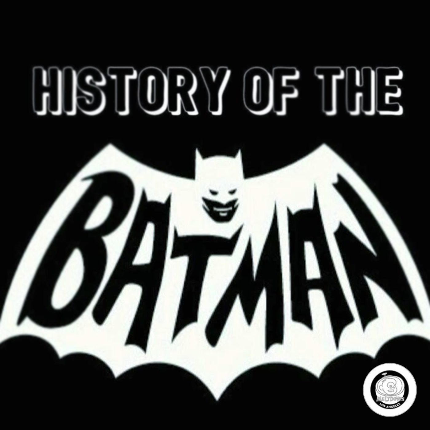 Meltdown Presents: History of The Batman with Londyn!