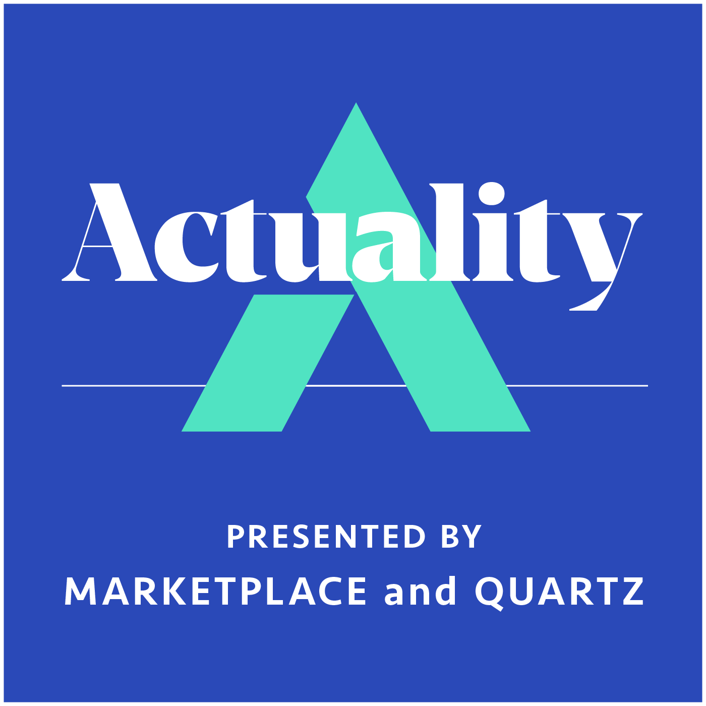 Actuality, by Marketplace and Quartz