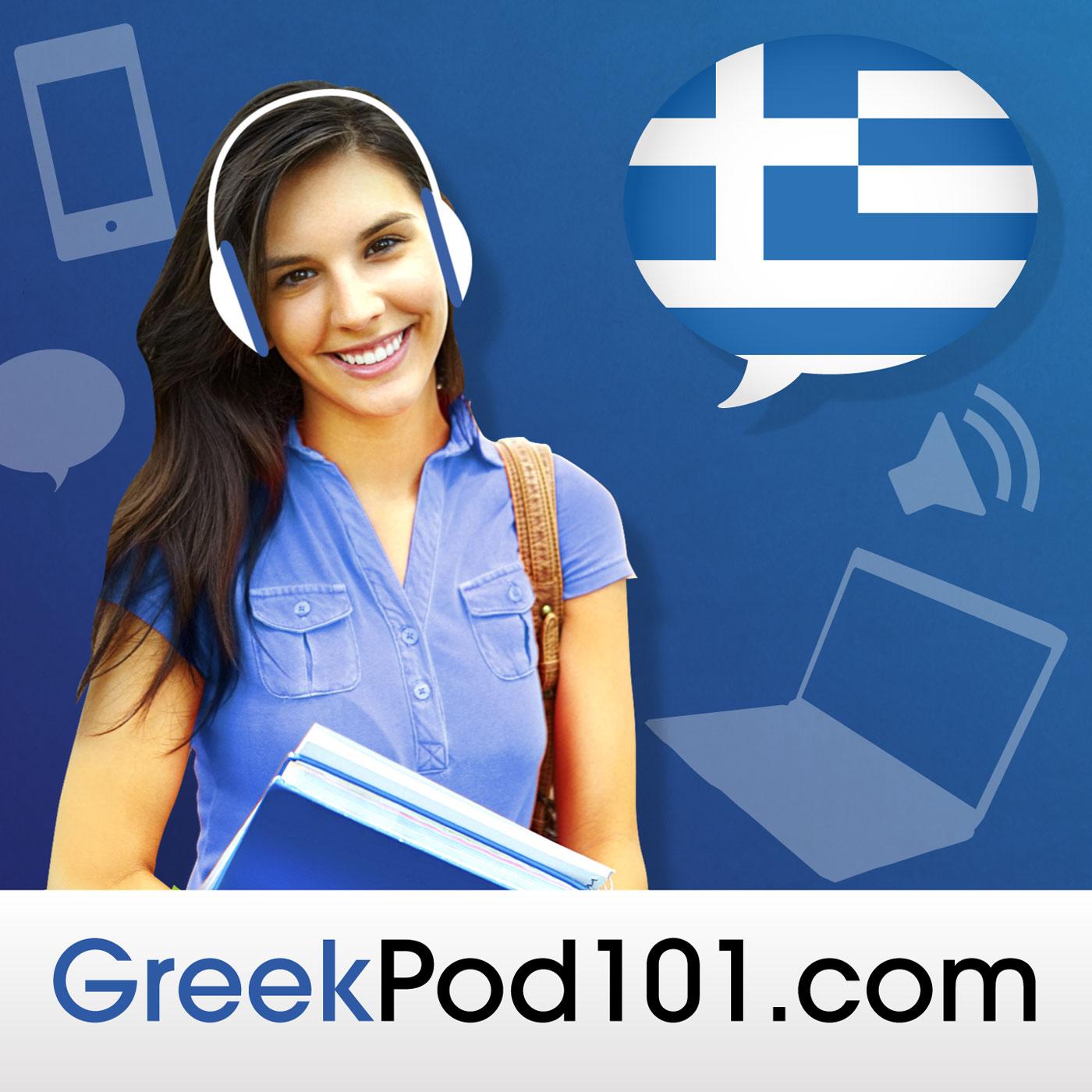 Learn Greek | GreekPod101.com