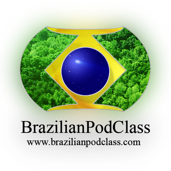 Learn Portuguese - BrazilianPodClass