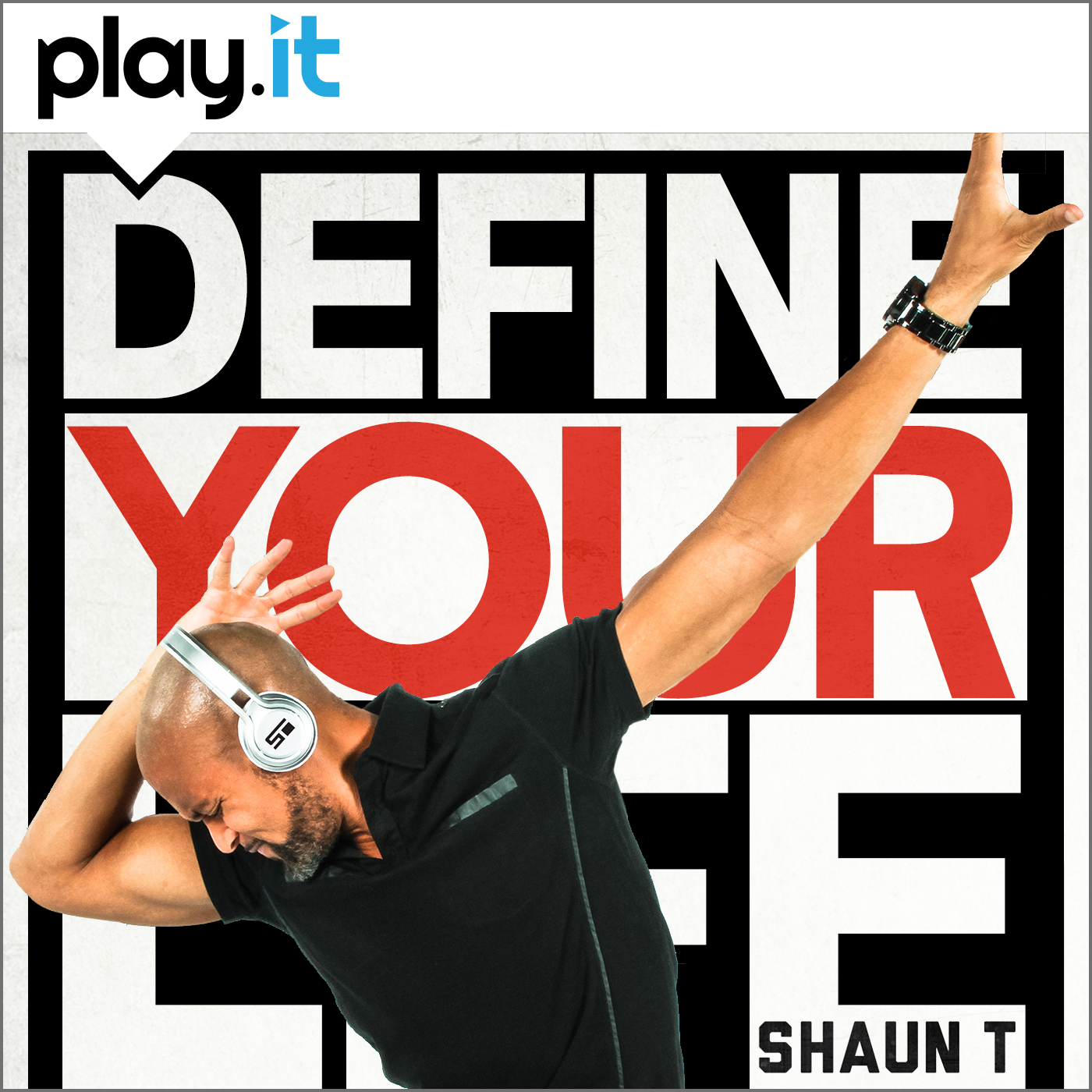 Define Your Life with Shaun T