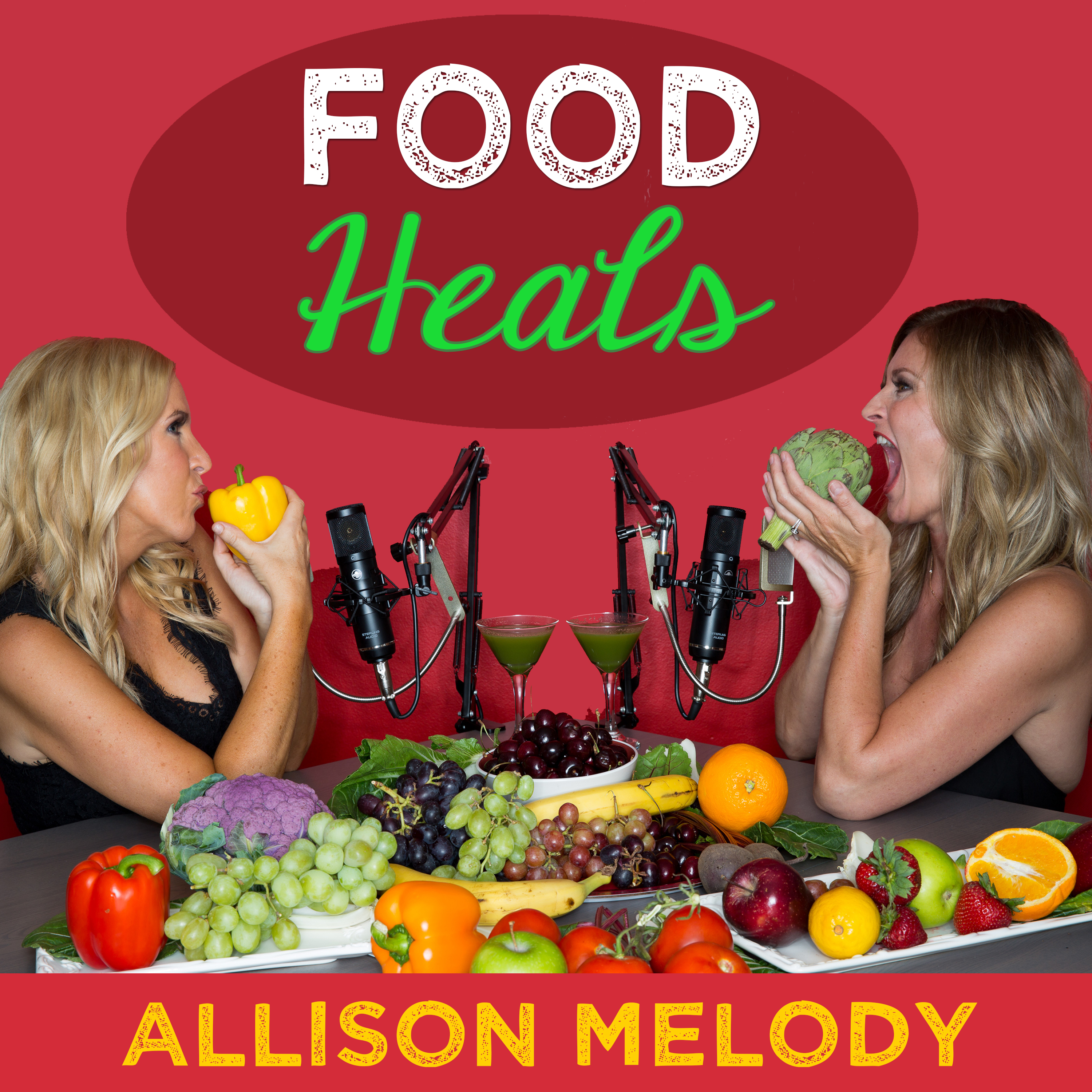 The Food Heals Podcast with Allison Melody and Suzy Hardy