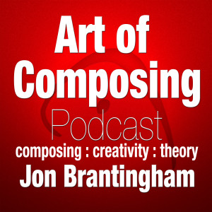 The Art of Composing Podcast: Music Composition | Music Theory