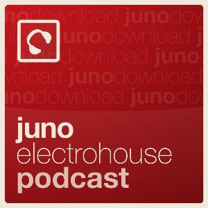 Juno Electro House Podcast | Free Listening on Podbean App