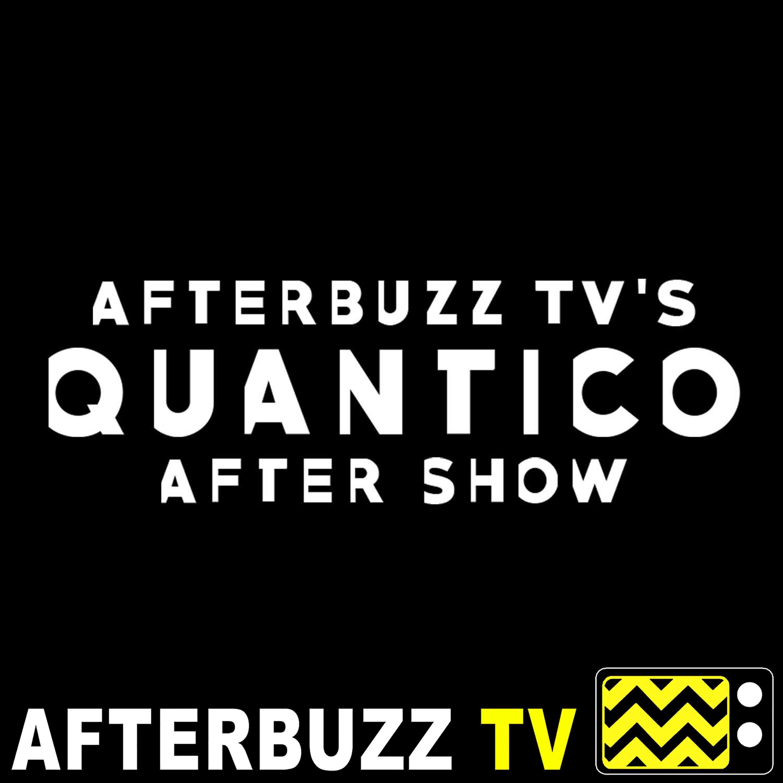 Quantico AfterBuzz TV AfterShow