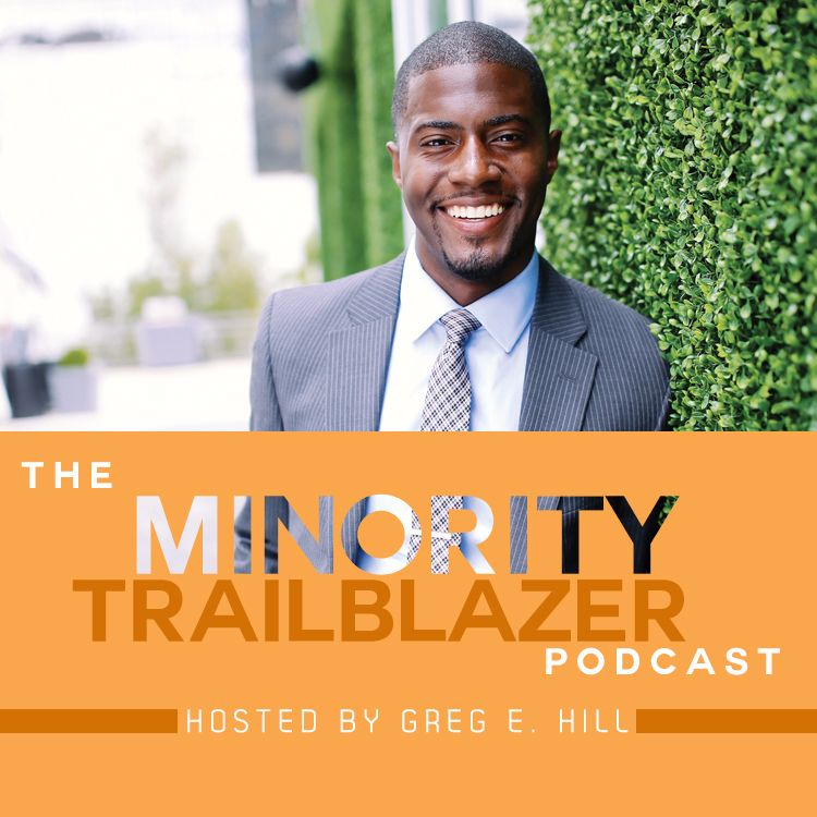 The Minority Trailblazer Podcast