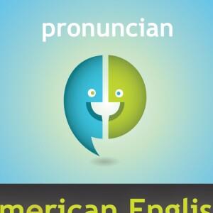 American English Pronunciation Podcast   Free Listening on