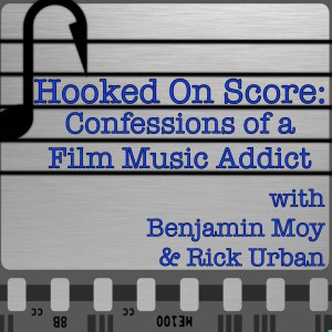 Hooked On Score: Confessions of a Film Music Addict Podcast | Free