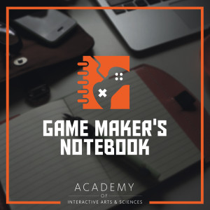 The AIAS Game Maker's Notebook Podcast | Free Listening on