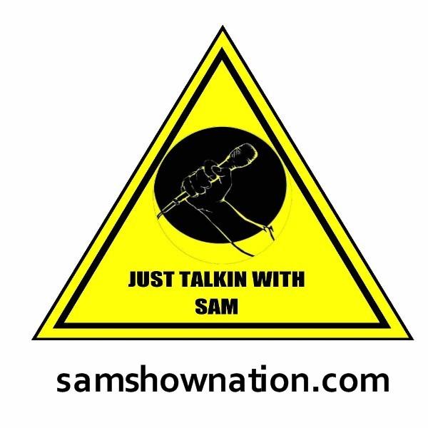 Just talkin with Sam