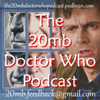 Doctor Who:The 20mb Podcast whoone.co.uk