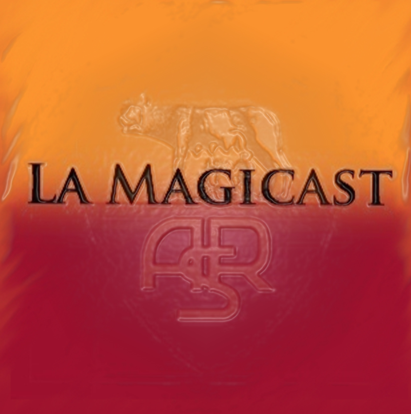 La Magicast – The AS Roma podcast