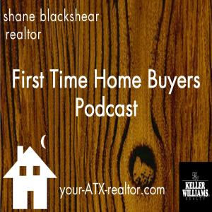 First Time Home Buyers Podcast