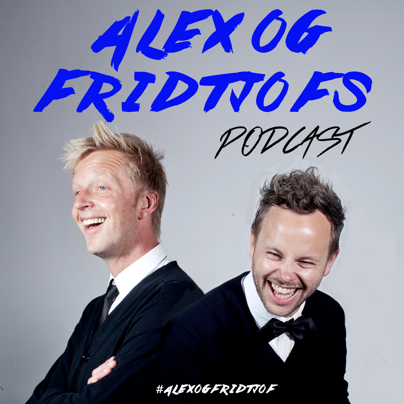 Alex og Fridtjofs podcast