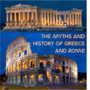 Myths and History of Greece and Rome