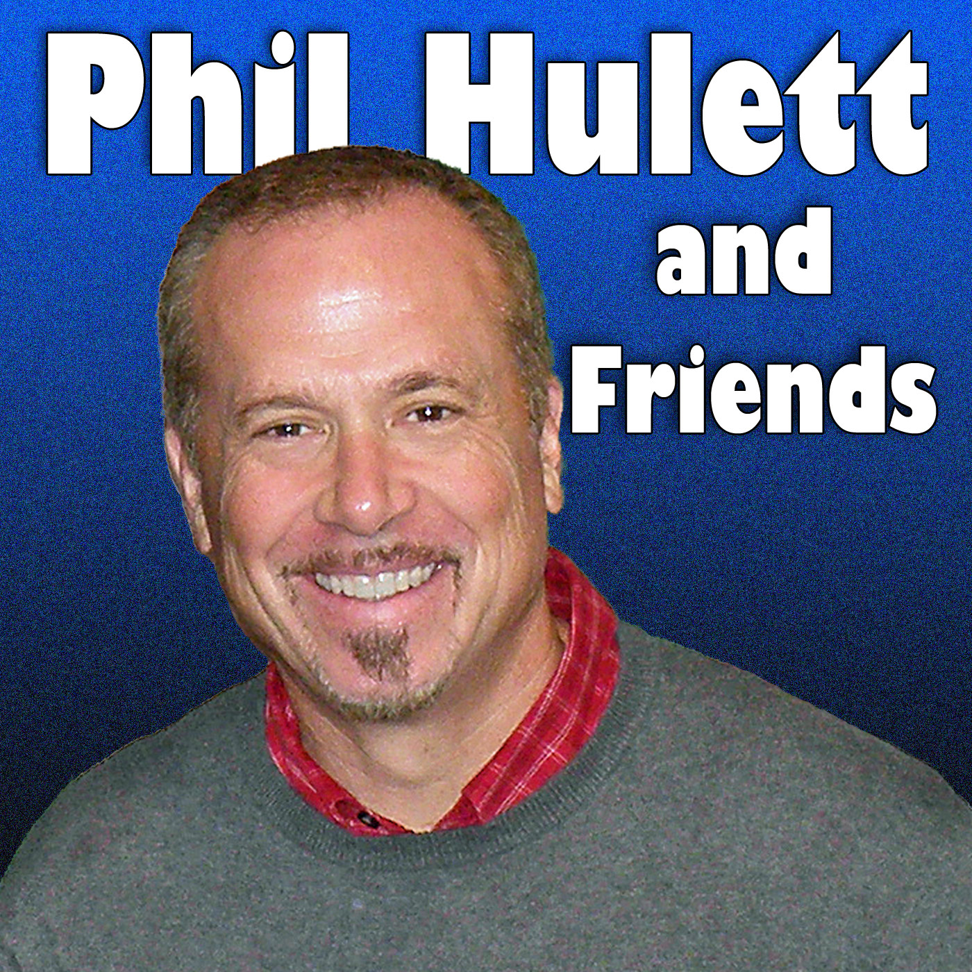 Phil Hulett and Friends