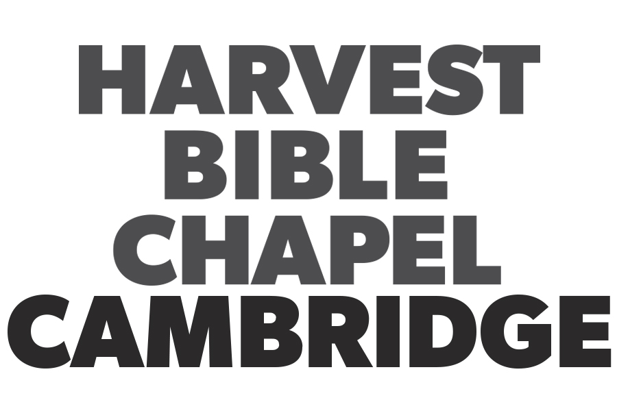 Harvest Bible Chapel Cambridge Sermon Audio