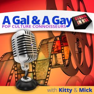 A Gal & A Gay