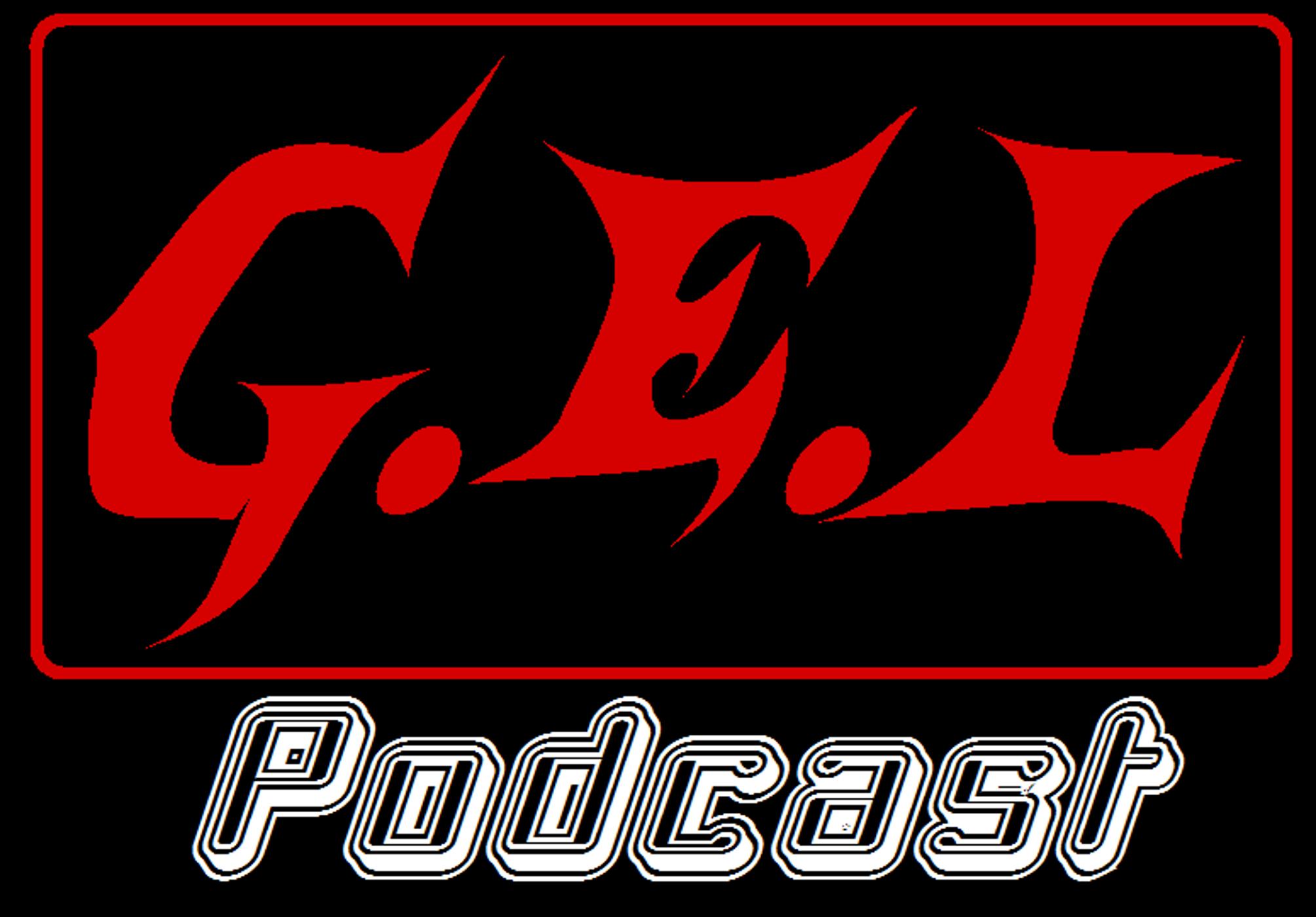 G.E.L Podcast