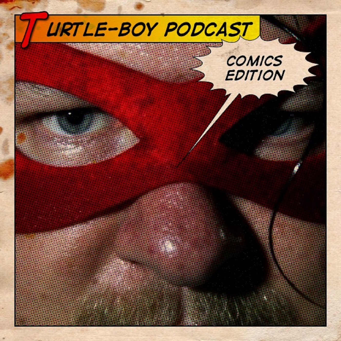 Turtle-Boy Podcast: Comics Edition
