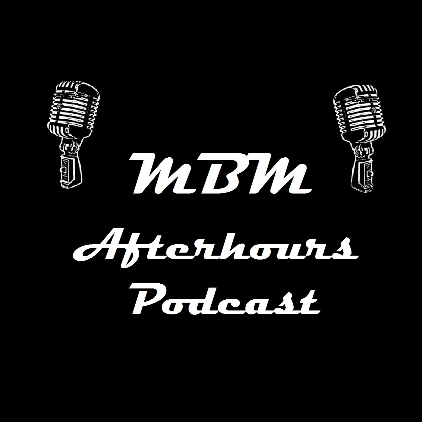 MBM Afterhours Podcast