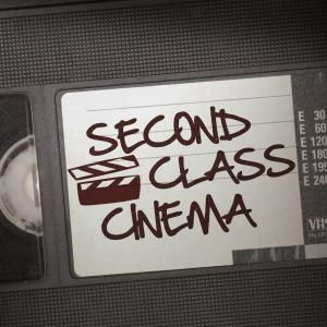 Second Class Cinema
