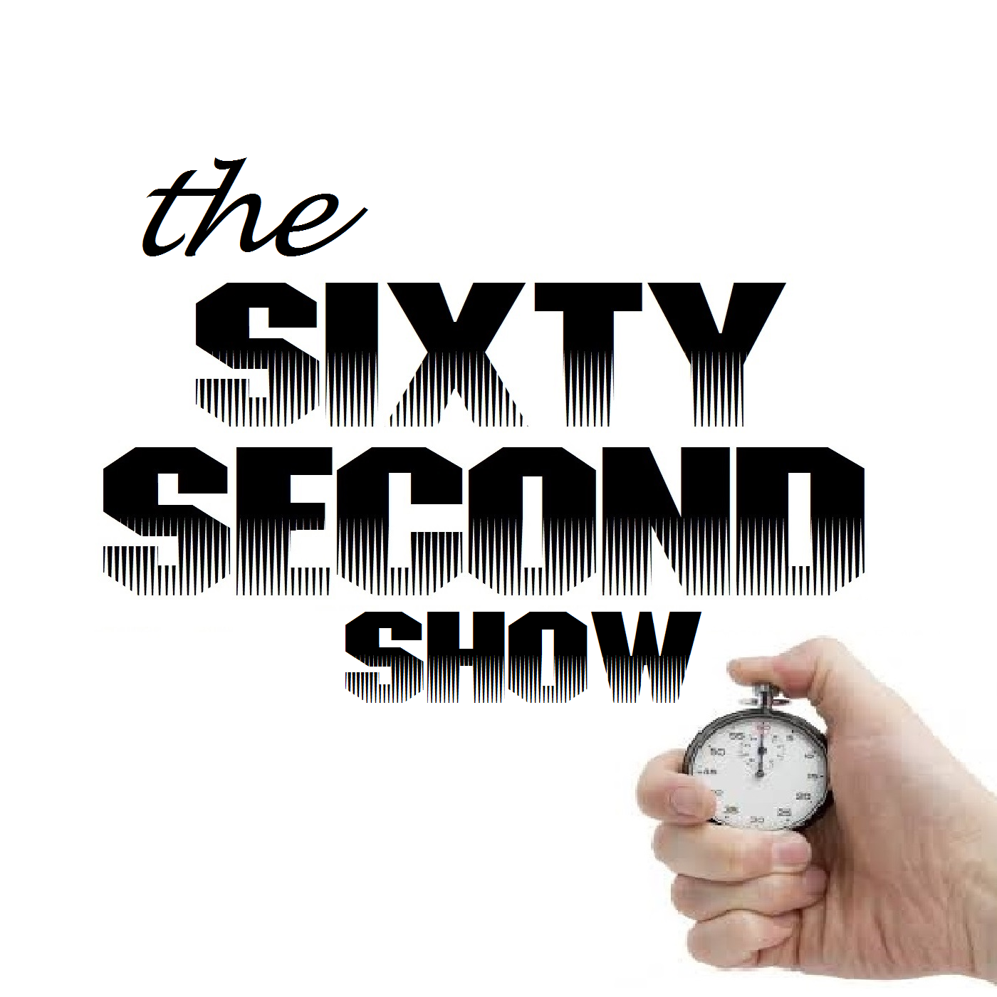 Sixty Second Show