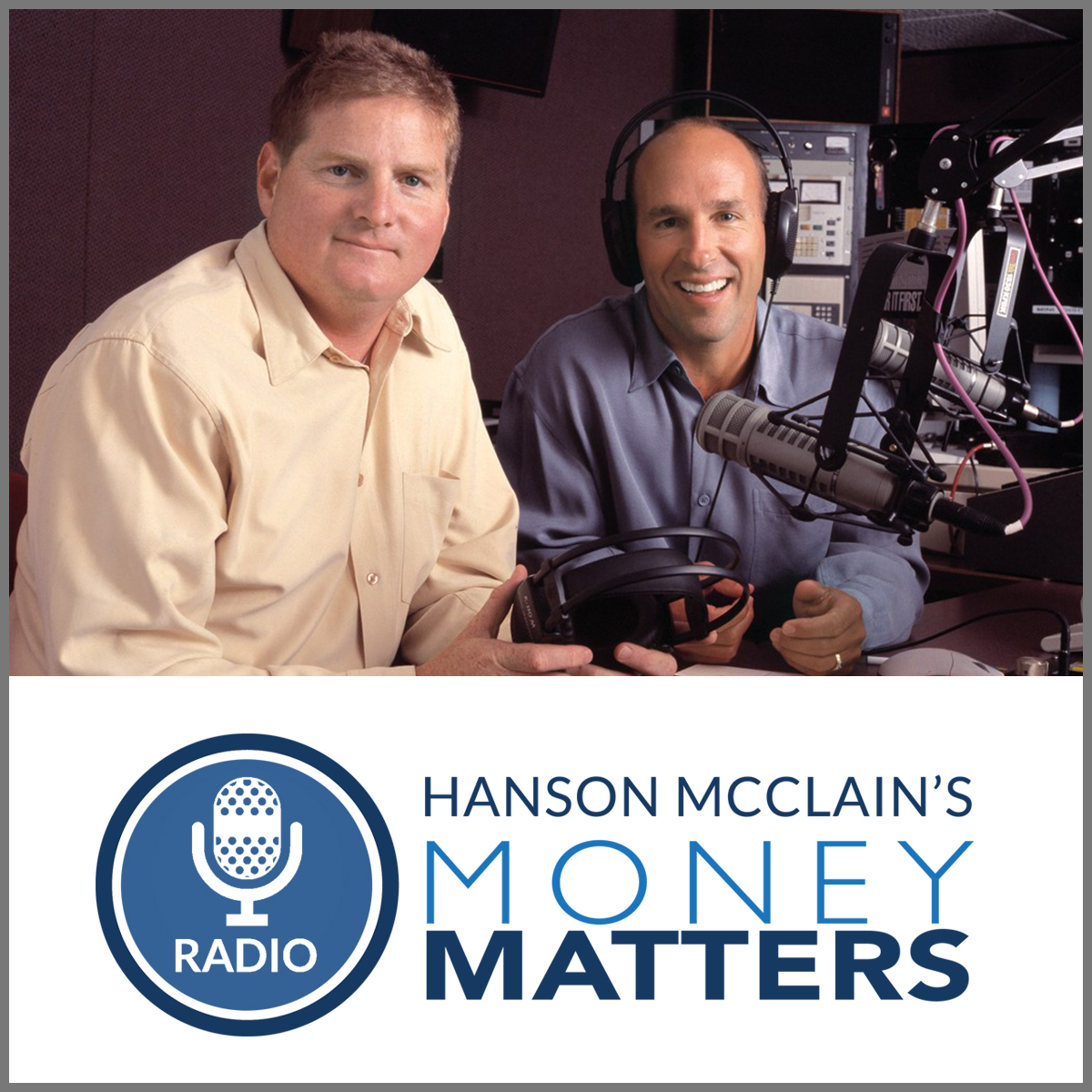 Hanson McClain's Money Matters