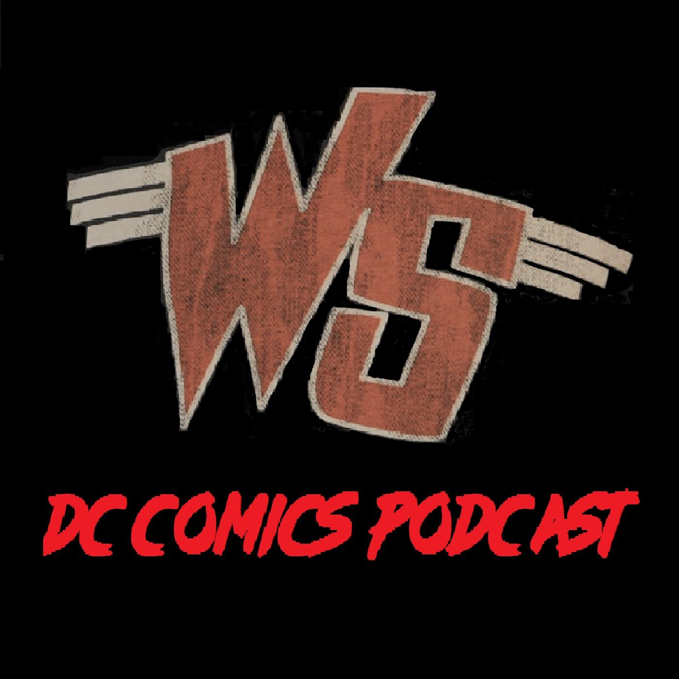 Weird Science DC Comics Podcast