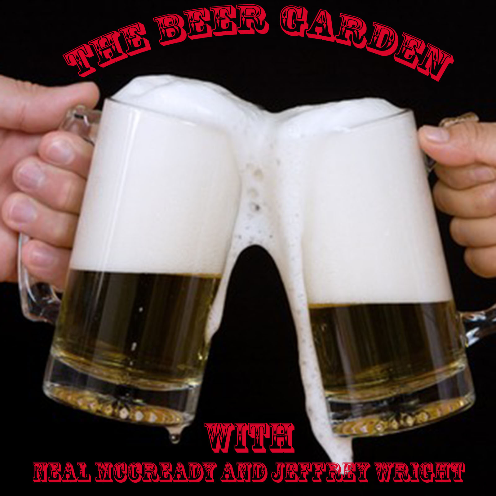The Beer Garden with Neal McCready and Jeffrey Wright