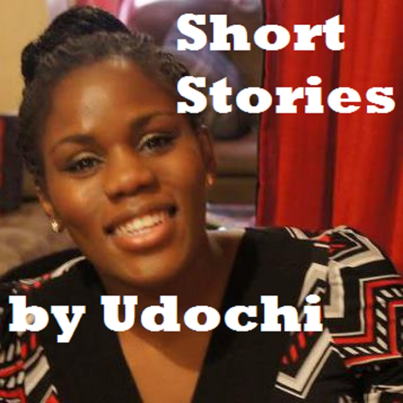 Short Stories by Udochi