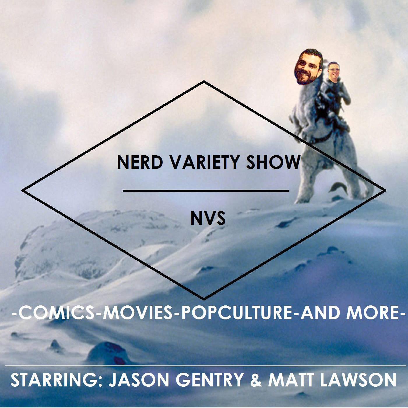 Nerd Variety Show Podcast