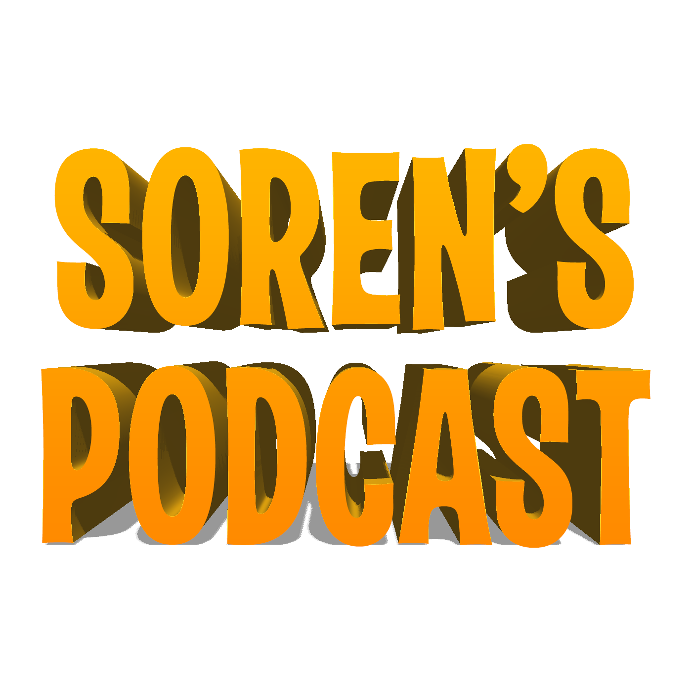 Soren's Podcast